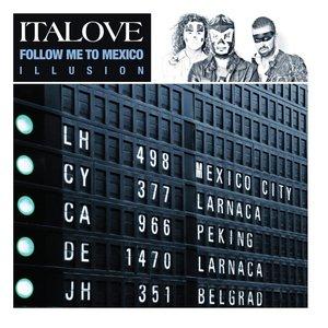 Follow Me to Mexico: Illusion