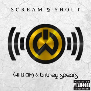 Scream & Shout [Explicit]
