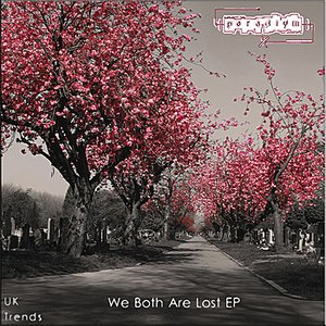 We Both Are Lost EP