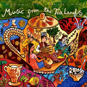 Music From The Tea Lands