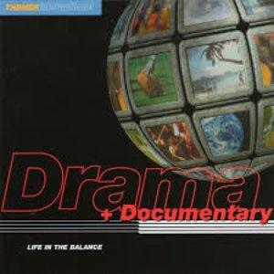 Drama & Documentary