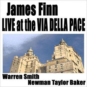James Finn - Live At The Via Della Pace NYC 5/12/05