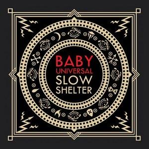 Slow Shelter