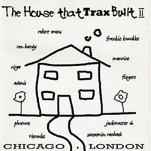 The House That Trax Built II