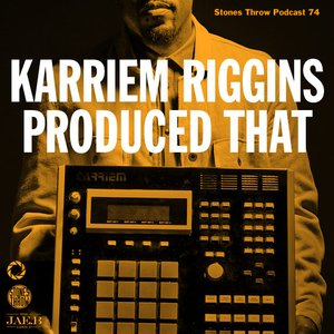 Karriem Riggins Produced That