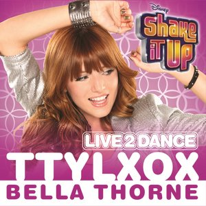 "TTYLXOX (From ""Shake It Up: Live 2 Dance"")"