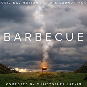 Barbecue (Original Motion Picture Soundtrack)