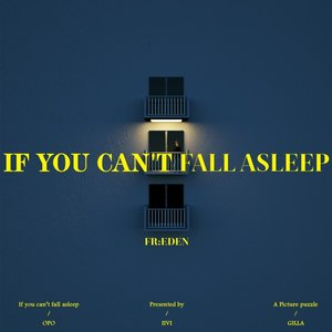 If you can't fall asleep