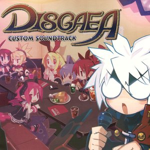 Disgaea Custom Soundtrack