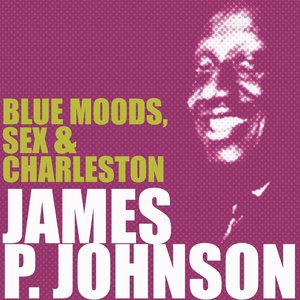 Blue Moods, Sex & Charleston