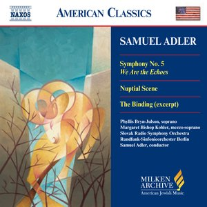 Adler: Symphony No. 5 / Nuptial Scene / The Binding