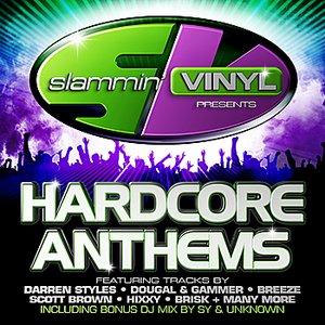 Slammin' Vinyl Presents Hardcore Anthems