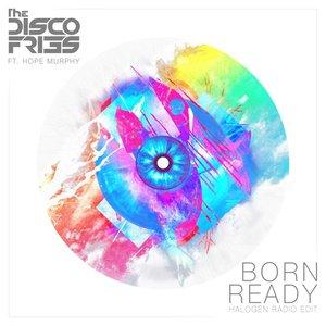 Born Ready (Halogen Radio Edit)