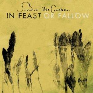 In Feast Or Fallow