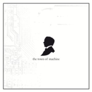 the town of machine