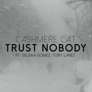 Trust Nobody (feat. Selena Gomez & Tory Lanez) - Single