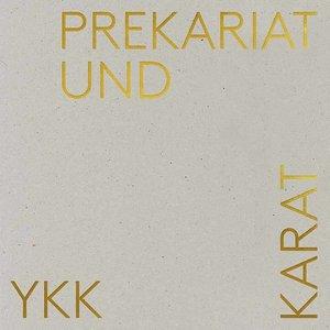 Prekariat und Karat