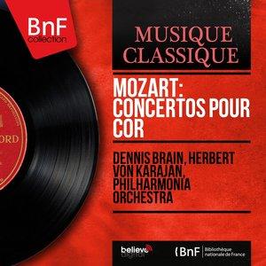 Mozart: Concertos pour cor (Mono Version)