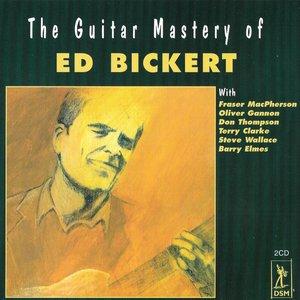 The Guitar Mastery of Ed Bickert