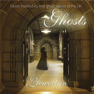 Ghosts (digitally Re-mastered + BONUS) - Music inspired by true ghost stories of the UK
