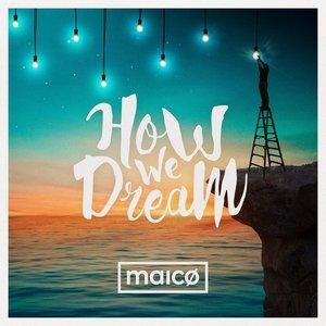 How We Dream
