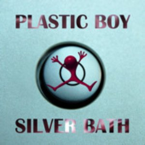 Silver Bath - Original + Remixes