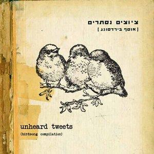 Unheard Tweets