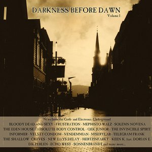 Darkness Before Dawn, Volume 1