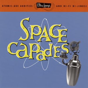 Image for 'Ultra-Lounge, Vol. 3: Space Capades'