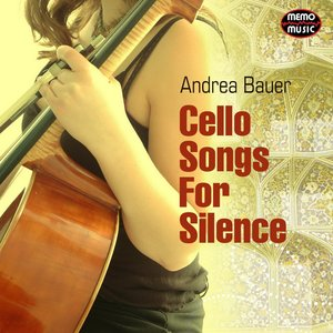 Cello Songs for Silence