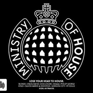 Ministry of House - Ministry of Sound