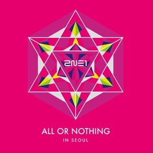 2014 2NE1 World Tour Live CD: All or nothing in seoul