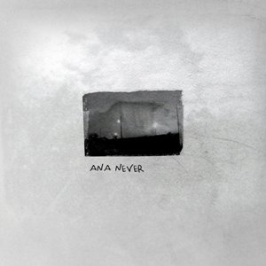 Ana Never (EP)