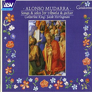 Alonso Mudarra songs and solos