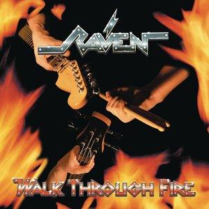 Walk Through Fire (Bonus Track Version)