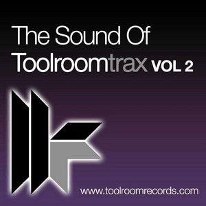 The Sound Of Toolroom Trax Vol. 2