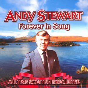 Forever In Song - All Time Scottish Favourites