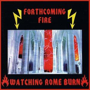 Watching Rome Burn