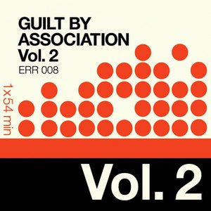 Guilt By Association Vol. 2