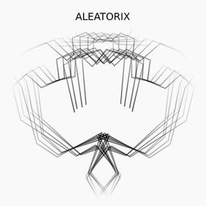 Aleatorix