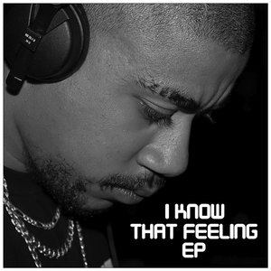 I Know That Feeling EP