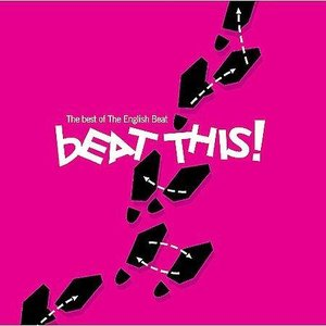 Beat This! The Best of The English Beat