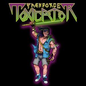 Taskforce Toxicator