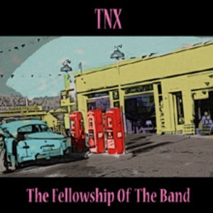 THE FELLOWSHIP OF THE BAND