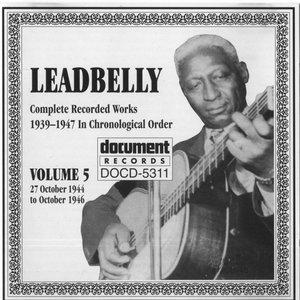Leadbelly Vol. 5 1939-1947