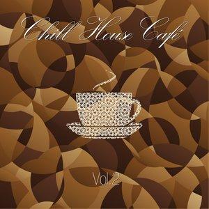 Chill House Café, Vol. 2