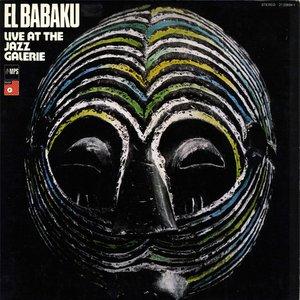 El Babaku (Live at the Jazz Galerie)