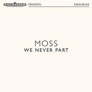 We Never Part - Single