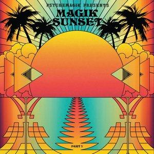 Psychemagik Presents: Magik Sunset, Pt. 1