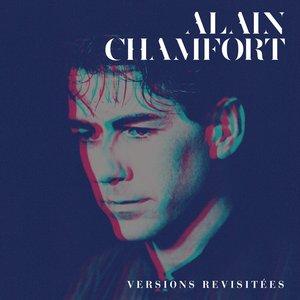 Le Meilleur d'Alain Chamfort (Versions Revisitées)